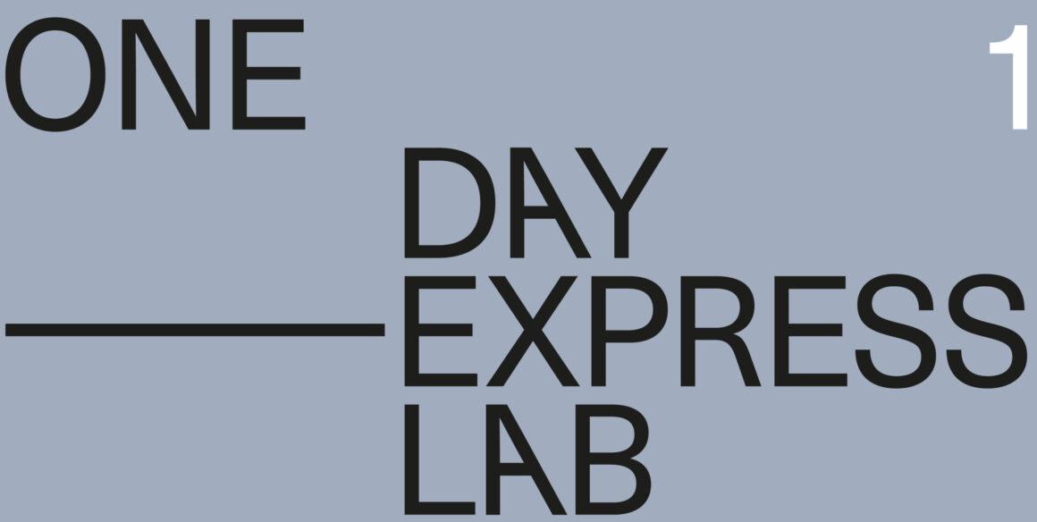 One Day Express Lab 1/ Presentation