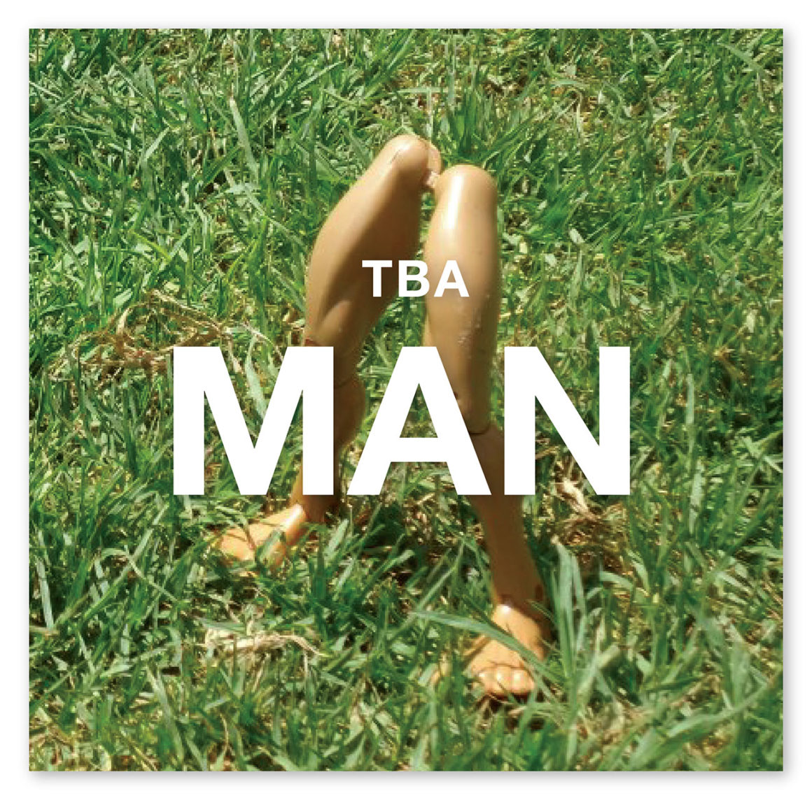 Drained Anatomies: TBA MAN – Second Look
